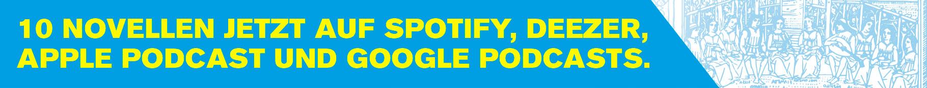 10 Novellen jetzt auf Spotify, Deezer, Apple Podcast und Google Podcasts