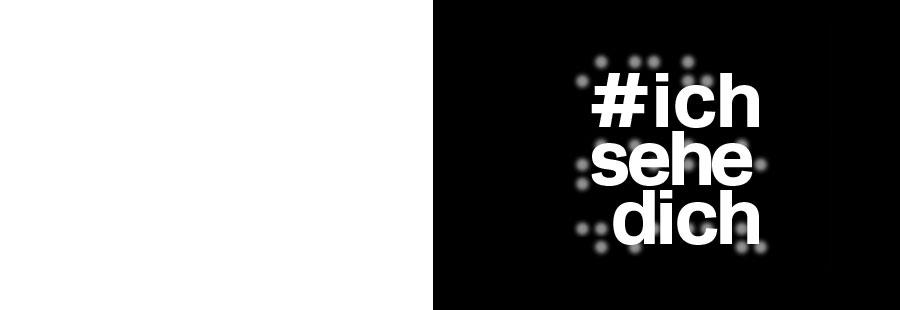 """Key Visual zu '#ich sehe dich': Der Satz """"ich sehe dich"""" ist mit einem Hashtag versehen. Dahintergelegt erkennt man den Satz in Braille geschrieben."""