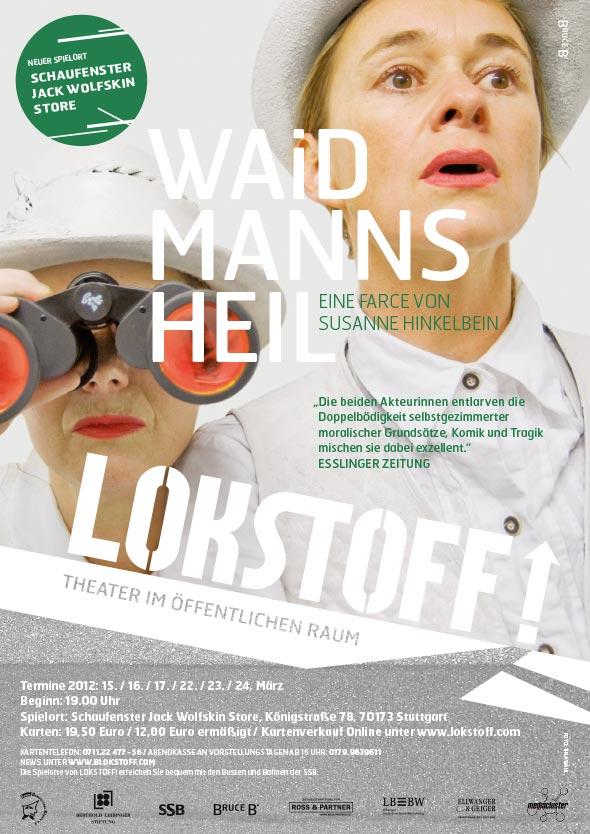 Plakat zu 'Waidmannsheil': Zwei Frauen, komplett in weiß gekleidet, halten mit einem Fernglas Ausschau nach etwas,. Dazu die Spieldaten.
