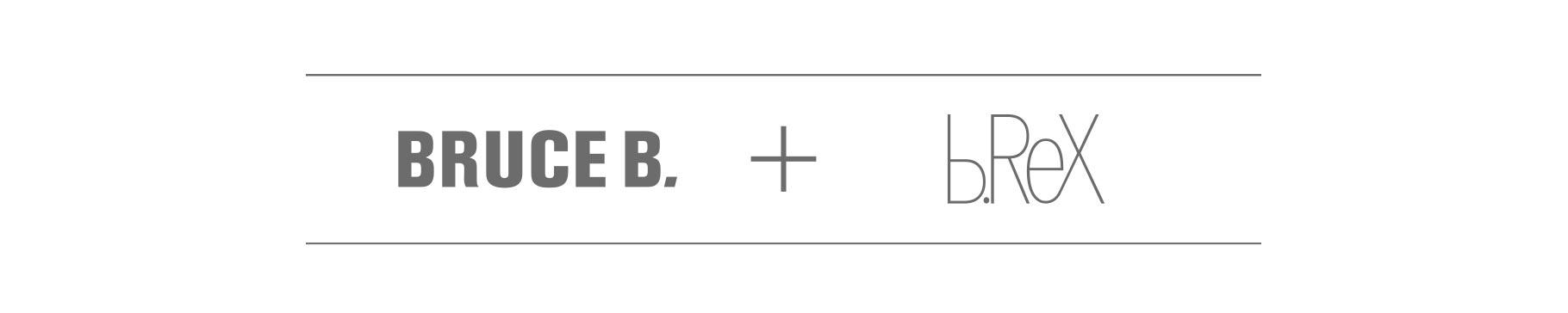 Bruce B. und b.ReX